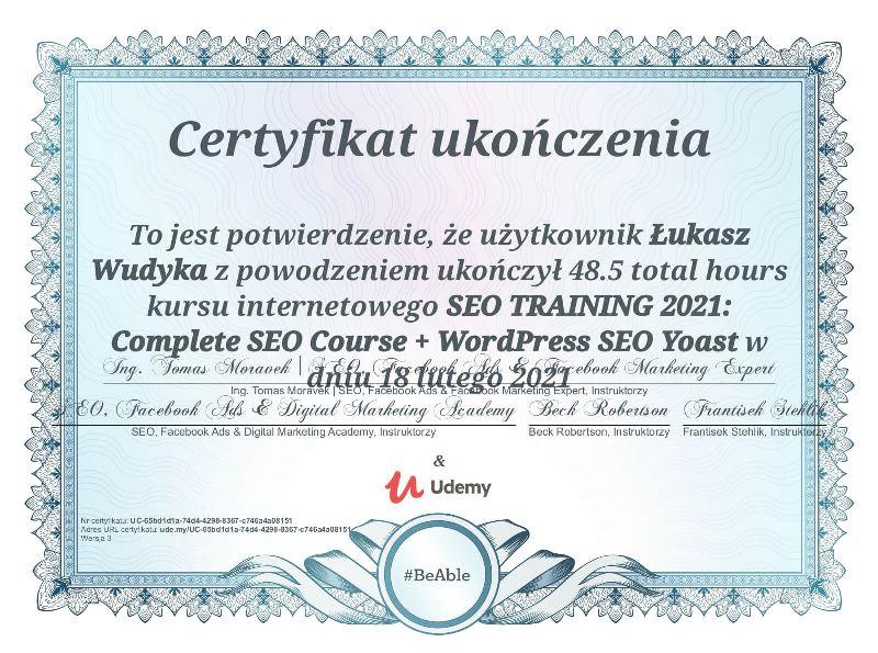 """Wudyka Łukasz certyfikat UDEMY – """"SEO TRAINING 2021: Complete SEO Course + WordPress SEO Yoast""""."""