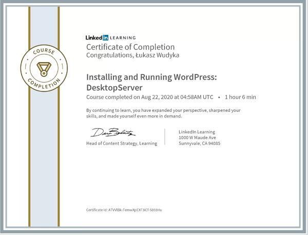 Wudyka Łukasz certyfikat LinkedIn - Installing and running WordPress DesktopServer.